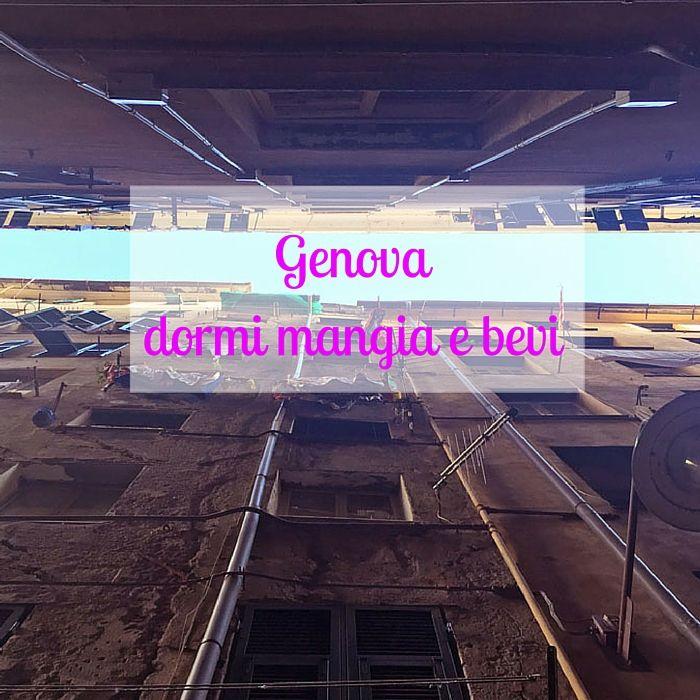Dove dormire, mangiare tipico e bere qualcosa in compagnia in un weekend a Genova, capoluogo della Liguria, perfetta in ogni stagione.