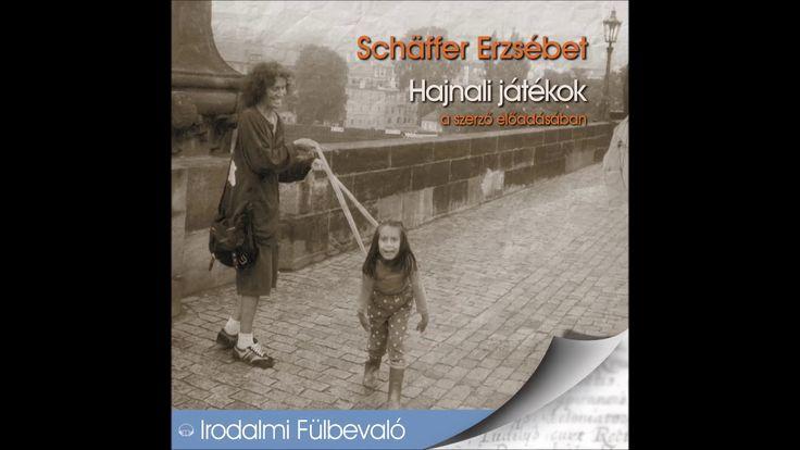 Schäffer Erzsébet: Hajnali játékok -hangoskönyv (Írott kövek)