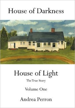 House Of Darkness House Of Light - Andrea Perron.  This is a book written by a daughter of the Perron family about the alleged events that took place when the families home was terrorized by demonic forces. They consulted Ed and Lorraine Warren.  I saw the conjuring, wondering what really happened.  I'm not a skeptic and that kinda stuff spooks me pretty good.  I'm interested
