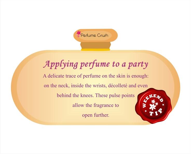Weekend Tip from PerfumeCrush.com
