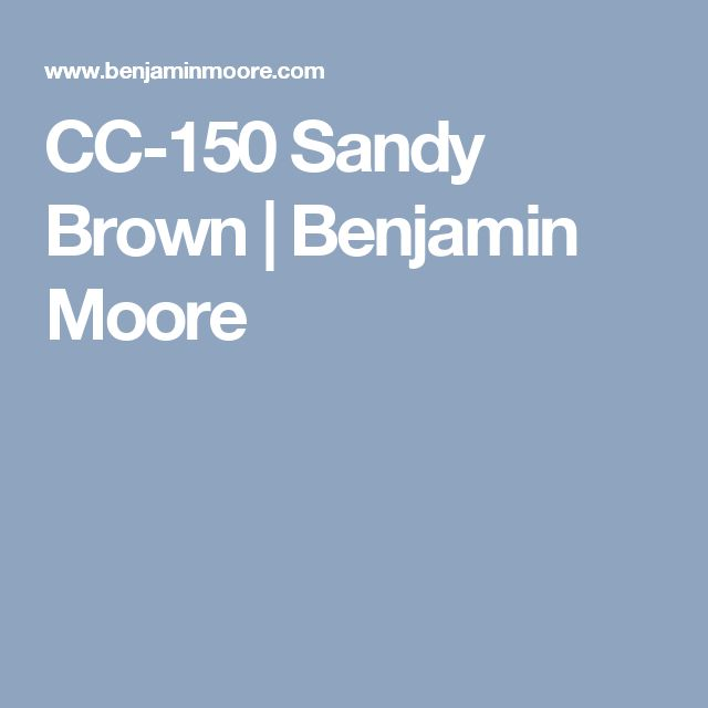 CC-150 Sandy Brown   Benjamin Moore