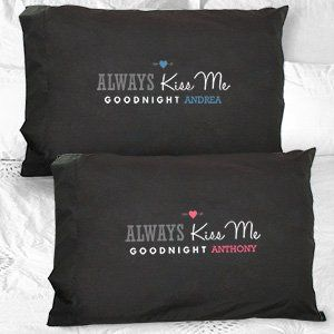 Personalized Always Kiss Me Goodnight Black Pillowcases