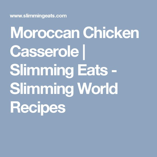 Moroccan Chicken Casserole | Slimming Eats - Slimming World Recipes