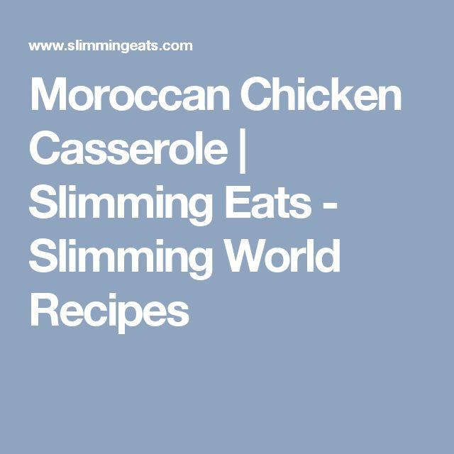 Moroccan Chicken Casserole   Slimming Eats - Slimming World Recipes