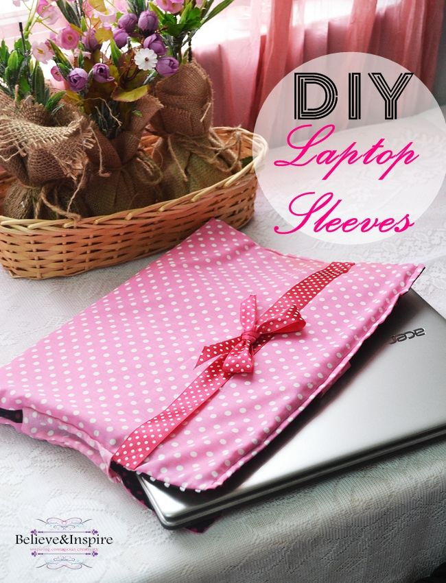 DIY Laptop Sleeves - 10 Back to School Sewing Ideas with Free Patterns on believeninspire.com