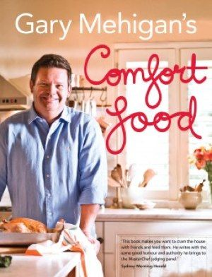 Win a Signed Copy of Gary Mehigans Comfort Food