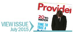 Provider Magazine: Long Term & Post Acute Care. View the Current Issue - American Health Care Association and the National Center for Assisted Living.