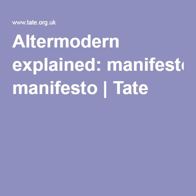 Altermodern explained: manifesto | Tate