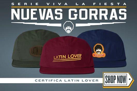 Nuevas Gorras Latin Lover™