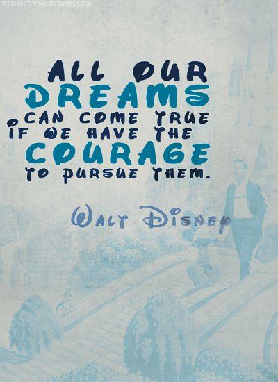 -Walt Disney