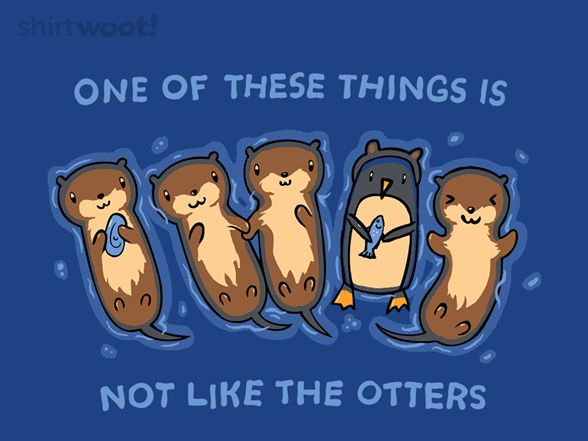 Not Like the Otters - Shirt.Woot