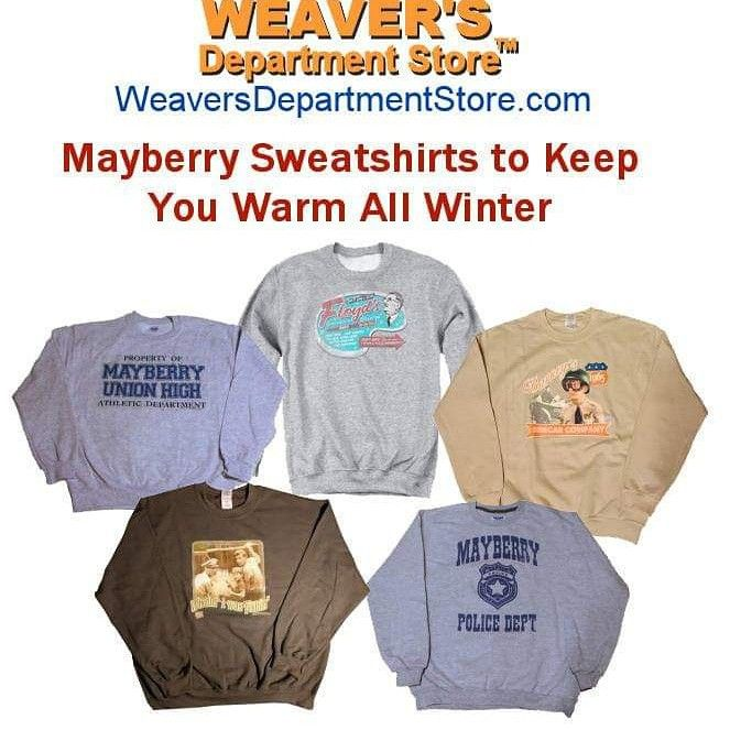 d4872f5a Stay warm this winter with a sweatshirt showing your love of The Andy  Griffith Show from Weaver's Department Store. Makes a great gift to warm  the heart of ...