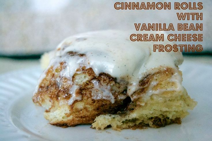 Cinnamon Rolls with Vanilla Bean Cream Cheese Frosting