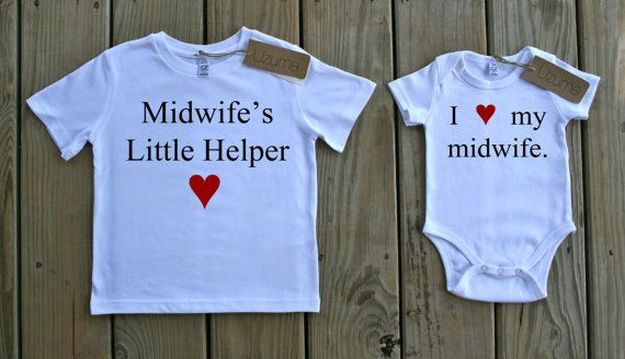 Midwifes Little Helper Organic Tee & I love my midwife. Organic Onesie. Would love one of my families to have these! ;)