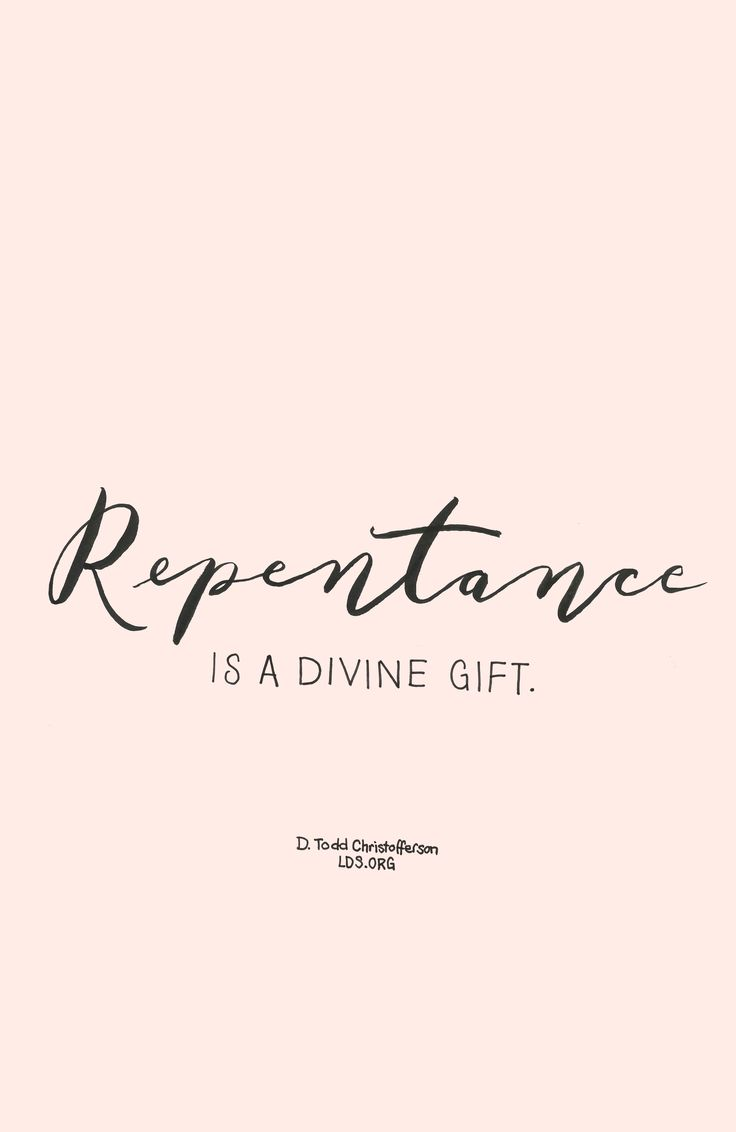 Repentance is a divine gift. —D. Todd Christofferson #LDS #Faith