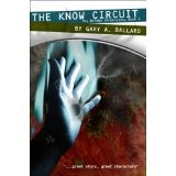 The Know Circuit (The Bridge Chronicles) (Kindle Edition)By Gary A. Ballard