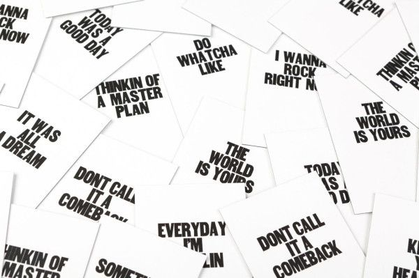 Simple Meditations to Remind Us All to Keep Being Awesome - Phrases inspired by rap songs and printed on customizable business cards with proceeds going to charity.