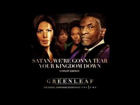 """Greenleaf """"Satan We're Gonna Tear Your Kingdom Down"""" Shirley Caesar - YouTube"""