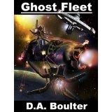 Ghost Fleet (Kindle Edition)By D.A. Boulter
