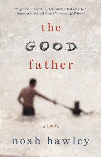 The Good Father by Noah Hawley https://smile.amazon.com/dp/B005O1BYL4/ref=cm_sw_r_pi_dp_UVBrxbMHH85ST