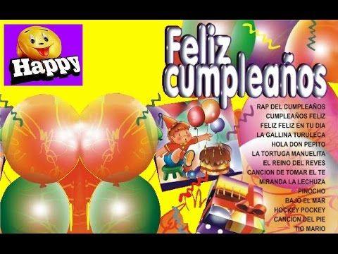 FELIZ CUMPLEAÑOS - Canciones Infantiles - YouTube