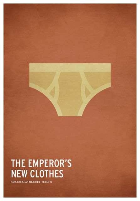 The Emperor's New Clothes / 19 Minimalistic Posters Of Your Favorite Childhood Stories by Christian Jackson (via BuzzFeed)