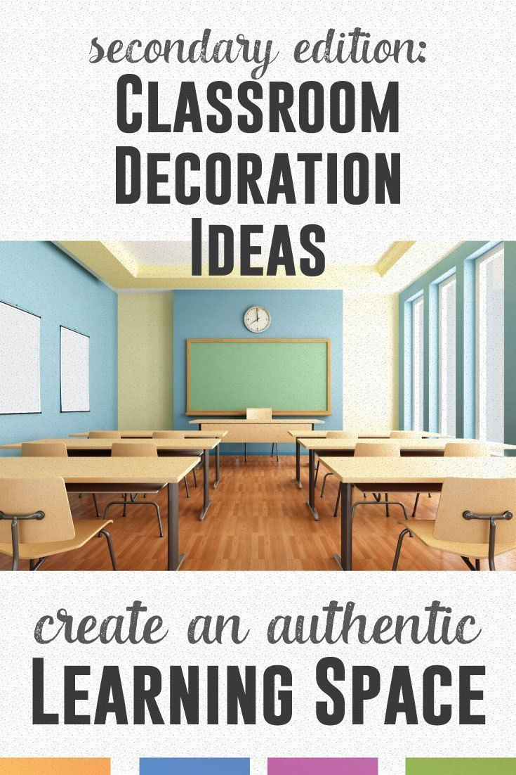 Decorating a secondary classroom? Create an authentic learning environment inexpensively.