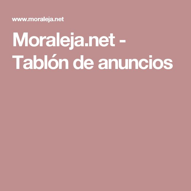 Moraleja.net - Tablón de anuncios