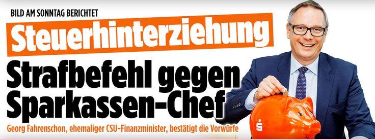 Steuerhinterziehung: Strafbefehl gegen Sparkassen-Chef
