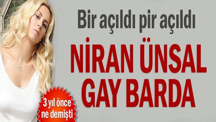 Biliyor muydun ? /// Bir açıldı, Pir açıldı. Niran Ünsal Gay Barda. Peki, 3 yıl önce ne demişti?
