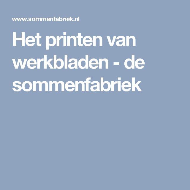 Het printen van werkbladen - de sommenfabriek
