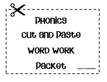 Cut and paste packet with 10 different word sorts for
