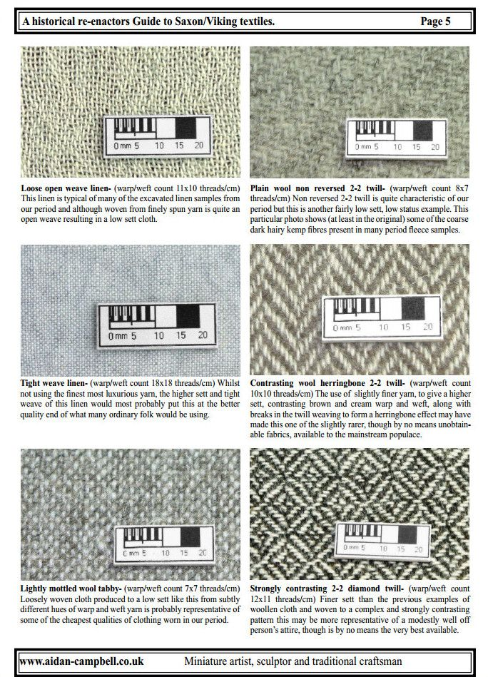 Saxon / Viking textiles from A historical re-enactors Guide to Saxon / Viking textiles PDF by Aidan Campbell http://www.aidan-campbell.co.uk/PDFs/guide%20to%20Dark%20Age%20Textiles.pdf