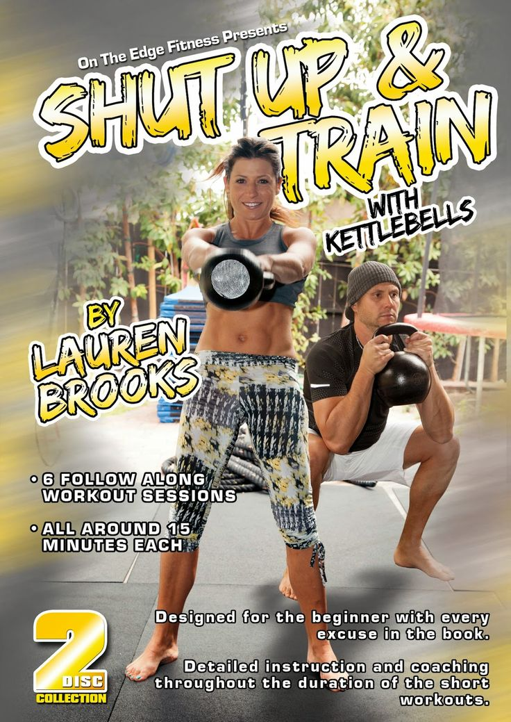 Lauren's Blog: Shut Up & Train with Kettlebells DVD by Lauren Bro...