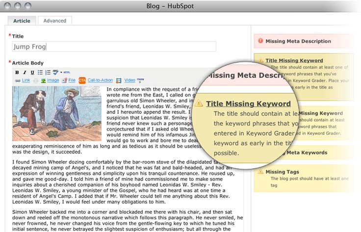 Blogging is key for SEO. HubSpot's blogging tool walks you through optimizing your post no prob.