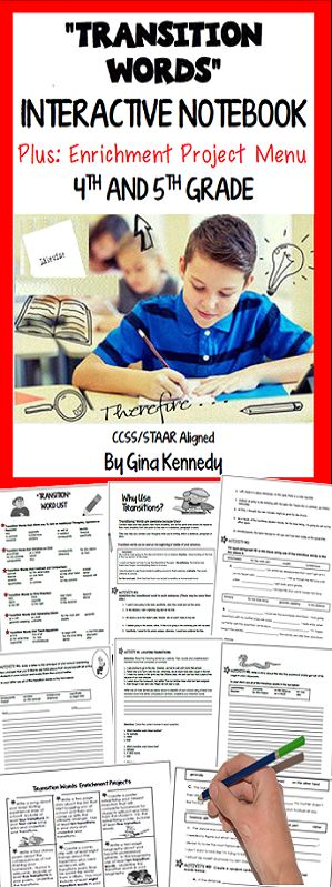 """Transitions Language Arts Writing Interactive Notebook This is a complete unit to use as you teach transitions to 4th and 5th graders that will teach students how to use transitions in their every day writing. I have included a transition word list, practice activities, creative writing activities, and a review. I've also included a """"Transitions Enrichment Project Menu"""" to provide students with opportunities to use transitions to in real life projects. $"""