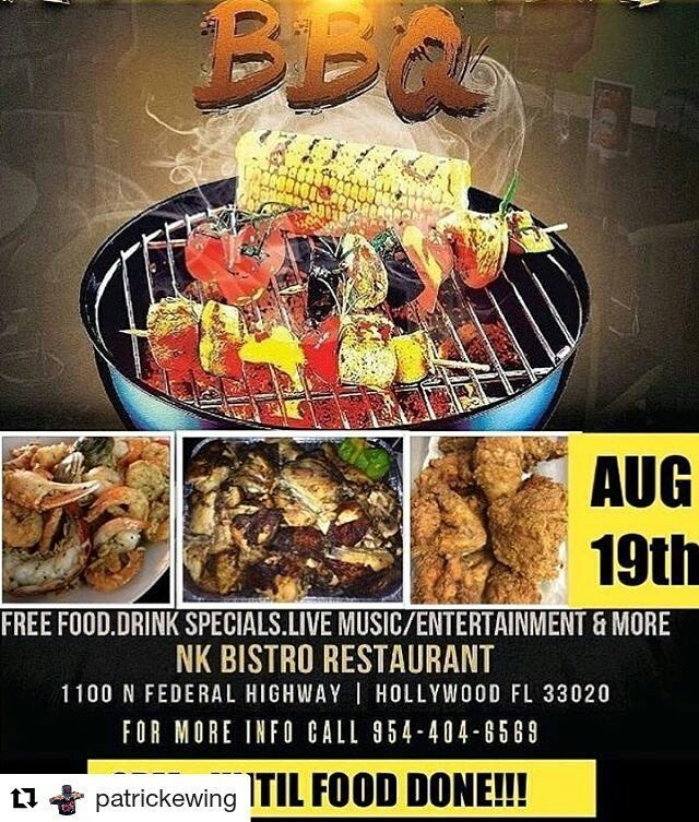 """Credit to @patrickewing  ・・・ Tell A Friend !!! RepostBy @nk_bistro: """"🔒the date people and📝your calendar!!! AUGUST 19th Nk Bistro will be hosting our annual Customer Appreciation BBQ!!! 1100 N Federal Highway Hollywood Florida 33020....#free #free #free #jerkchicken #jerkpork #soup #music #familyfun #familyactivities #drinksonsale #seafoodonsale #specialtyentreesonsale#youngcircle #hollywoodfl #sunrisefl #freeactivitiesforkids #miami #daniabeach #miramar #repost #repost…"""