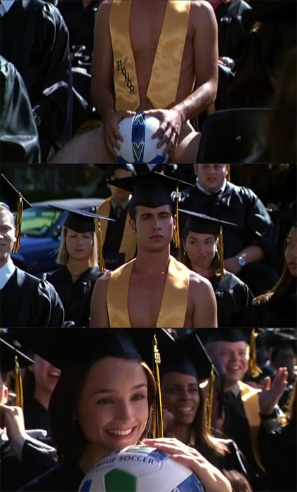 She's All That. I should have had a guy do that for me when I graduated.