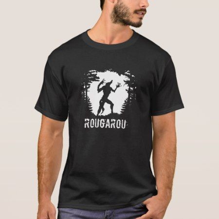 Rougarou T-shirt - click to get yours right now!