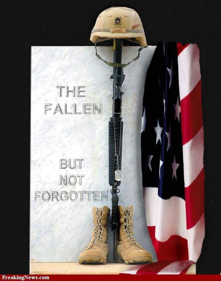 Never forgotten | Troops ,Our Heros | Pinterest | Troops
