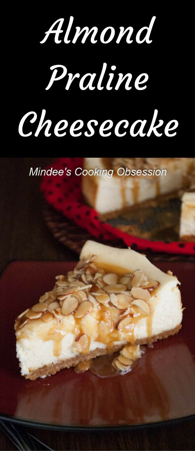 Almond Praline Cheesecake- Almond praline cheesecake is smooth, creamy, and absolutely addictive, especially if you are a lover of almonds and caramel! via @https://www.pinterest.com/mindeescooking/#mindeescookingobsession #almondpralinecheesecake #cheesecakerecipes #bakedcheesecake #desserts #yummy #delicious