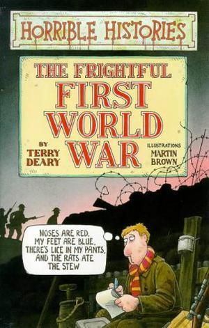 """The Frightful First World War (Horrible Histories)"" av Terry Deary"