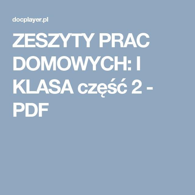 ZESZYTY PRAC DOMOWYCH: I KLASA część 2 - PDF