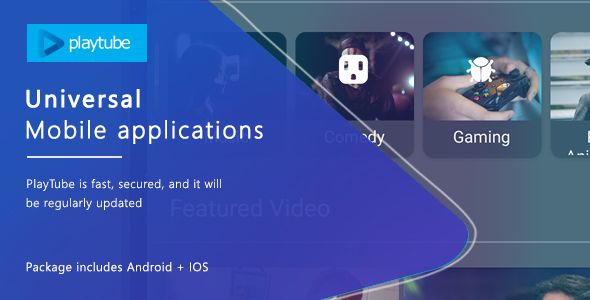 PlayTube v1.0  Sharing Video Script Mobile Applications Bundle Android / IOS