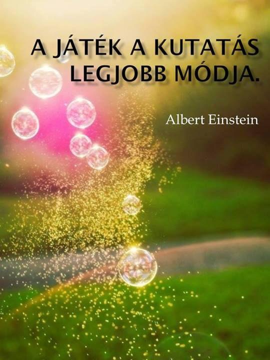 Albert Einstein idézete a játékról. A kép forrása: Vonzás Törvénye # Facebook