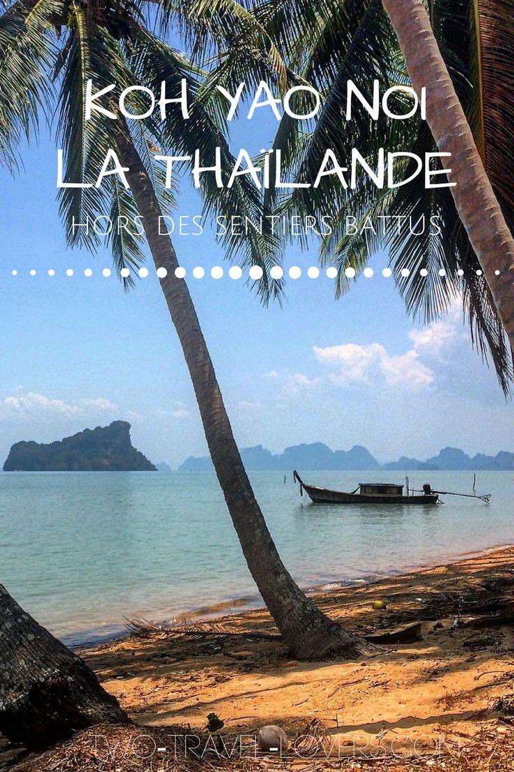 Petit guide pour un séjour sur l'île de Koh Yao Noi en Thaïlande. Un lieu loin du tourisme de masse.
