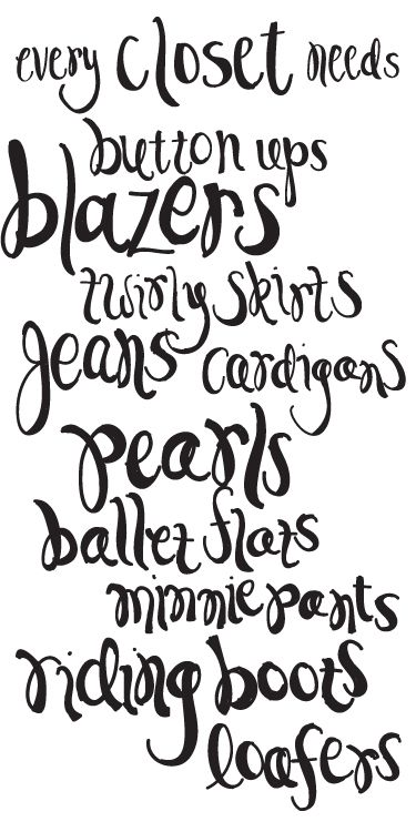 my closet: Life Quotes, Southern Styles Quotes, Clothing Every Girls Need, Prep Girls Styles, Check Lists, Southern Girls, Girls And Fashion Quotes, Preppy Quotes, Closet Staples