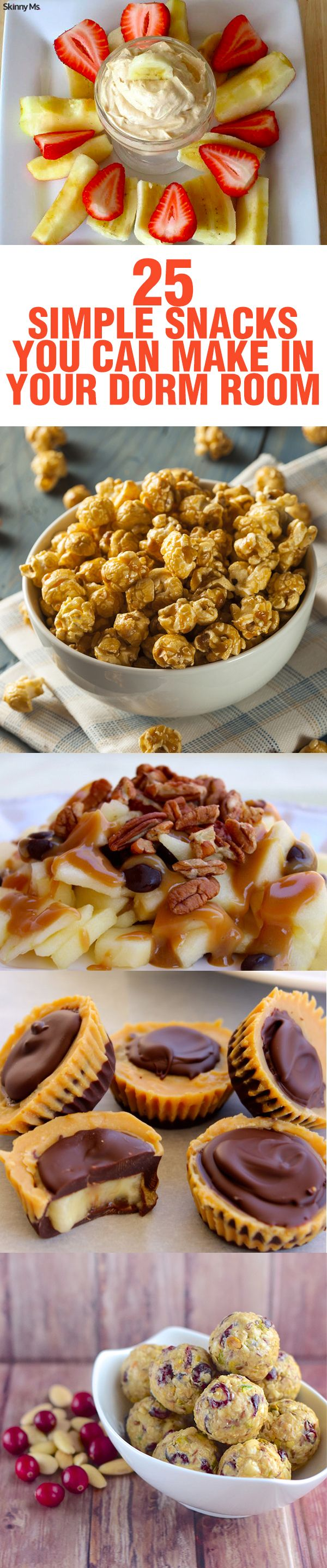 25 Simple Snacks You Can Make in Your Dorm Room @skinnyms