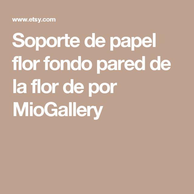 Soporte de papel flor fondo  pared de la flor de por MioGallery