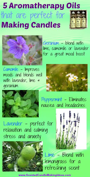 Check out these 5 Aromatherapy Oils that we love to use when making candles.  http://www.scentedcandlemakingideas.com/how-to-make-scented-candles-at-home/
